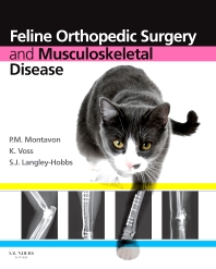 Feline Orthopedic Surgery and Musculoskeletal Disease, 1st Edition,P. M. Montavon,Katja Voss,Sorrel Langley-Hobbs,ISBN9780702029868