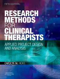 Research Methods for Clinical Therapists, 5th Edition,Carolyn Hicks,ISBN9780702029981