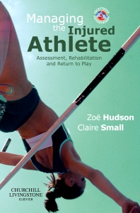 Managing the Injured Athlete - 1st Edition - ISBN: 9780702030048, 9780702045622