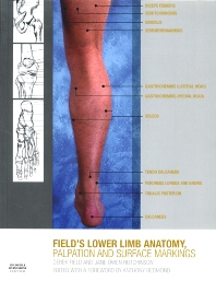 Lower Limb Anatomy, Palpation & Surface Markings - 1st Edition - ISBN: 9780702030185, 9780702037344
