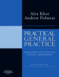 Practical General Practice - 6th Edition - ISBN: 9780702030536, 9780702057915