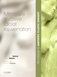 Techniques in Aesthetic Plastic Surgery Series: Minimally-Invasive Facial Rejuvenation with DVD - 1st Edition - ISBN: 9780702030888