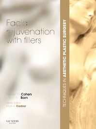Cover image for Techniques in Aesthetic Plastic Surgery Series: Facial Rejuvenation with Fillers with DVD
