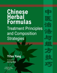 Cover image for Chinese Herbal Formulas:  Treatment Principles and Composition Strategies