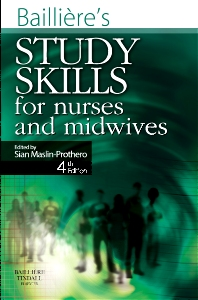 Bailliere's Study Skills for Nurses and Midwives - 4th Edition - ISBN: 9780702031427, 9780702049361