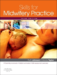 Skills for Midwifery Practice - 3rd Edition - ISBN: 9780702031465, 9780702060205