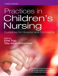 Practices in Children's Nursing - 3rd Edition - ISBN: 9780702044458