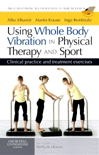 Cover image for Using Whole Body Vibration in Physical Therapy and Sport