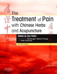 The Treatment of Pain with Chinese Herbs and Acupuncture - 2nd Edition - ISBN: 9780702031793, 9781455725250
