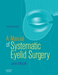 E-Book - A Manual of Systematic Eyelid Surgery - 3rd Edition - ISBN: 9780750645508, 9780702031915