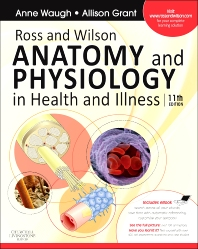 Ross and Wilson Anatomy and Physiology in Health and Illness, 11th Edition,Anne Waugh,Allison Grant,ISBN9780702032271