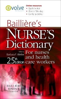Bailliere's Nurses' Dictionary - 25th Edition - ISBN: 9780702032332, 9780702047794