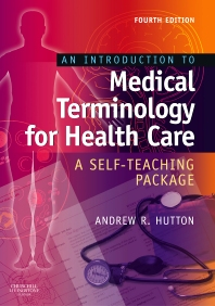An Introduction to Medical Terminology for Health Care E-Book