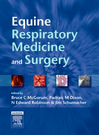 E-Book - Equine Respiratory Medicine and Surgery, 1st Edition,Bruce McGorum,N. Edward Robinson,James Schumacher,Padraic Dixon,ISBN9780702032684