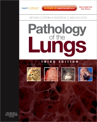 Pathology of the Lungs, 3rd Edition,Bryan Corrin,Andrew Nicholson,ISBN9780702033698