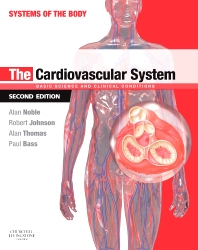 The Cardiovascular System - 2nd Edition - ISBN: 9780702050824