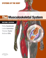 The Musculoskeletal System - 2nd Edition - ISBN: 9780702033773, 9780702048333