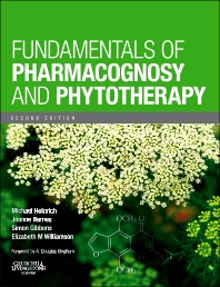 Fundamentals of Pharmacognosy and Phytotherapy - 2nd Edition - ISBN: 9780702033889, 9780702052316