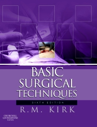 Basic Surgical Techniques - 6th Edition - ISBN: 9780702033902, 9780702049101