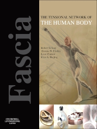 Cover image for Fascia: The Tensional Network of the Human Body