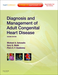 Diagnosis and Management of Adult Congenital Heart Disease - 2nd Edition - ISBN: 9780702034268, 9780702047336