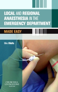 Cover image for Local and Regional Anaesthesia in the Emergency Department Made Easy