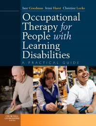 Occupational Therapy for People with Learning Disabilities E-Book, 1st Edition,Jane Goodman,Jenni Hurst,Christine Locke,ISBN9780702036927