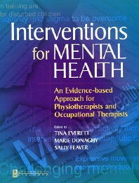 Interventions for Mental Health E-Book, 1st Edition,Tina Everett,Marie Donaghy,Sally Feaver,ISBN9780702038303