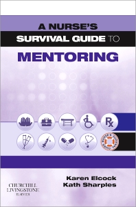 Cover image for A Nurse's Survival Guide to Mentoring