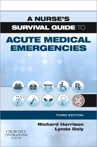 Cover image for A Nurse's Survival Guide to Acute Medical Emergencies