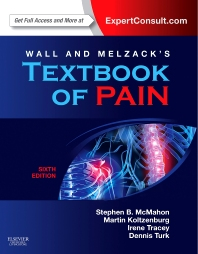 Wall & Melzack's Textbook of Pain, 6th Edition,Stephen McMahon,Martin Koltzenburg,Irene Tracey,Dennis C. Turk,ISBN9780702040597