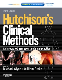 Hutchison's Clinical Methods - 23rd Edition - ISBN: 9780702040924, 9780702051180