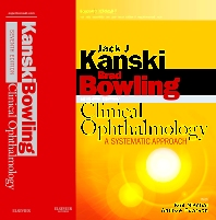 Clinical Ophthalmology: A Systematic Approach, 7th Edition,Jack Kanski,Brad Bowling,ISBN9780702040931