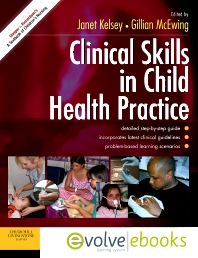 Clinical Skills in Child Health Practice Text and Evolve eBooks Package - 1st Edition - ISBN: 9780702041440
