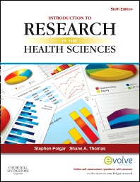 Introduction to Research in the Health Sciences, 6th Edition,Stephen Polgar,Shane Thomas,ISBN9780702041945