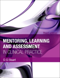 Mentoring, Learning and Assessment in Clinical Practice - 3rd Edition - ISBN: 9780702041952, 9780702058639