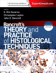 Bancroft's Theory and Practice of Histological Techniques, 7th Edition,Kim Suvarna,Christopher Layton,John Bancroft,ISBN9780702042263