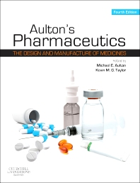 Aulton's Pharmaceutics, 4th Edition,Michael Aulton,Kevin Taylor,ISBN9780702042904