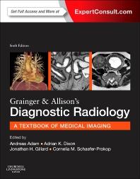 Grainger & Allison's Diagnostic Radiology - 6th Edition - ISBN: 9780702042959, 9780702061820