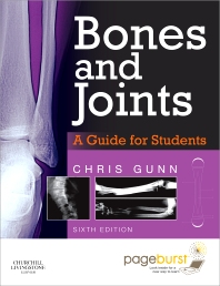 Bones and Joints: A Guide for Students - 6th Edition - ISBN: 9780702043116, 9780702049460
