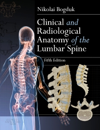 Clinical and Radiological Anatomy of the Lumbar Spine - 5th Edition - ISBN: 9780702043420, 9780702051661