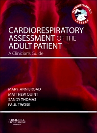 Cardiorespiratory Assessment of the Adult Patient - 1st Edition - ISBN: 9780702043451, 9780702051975