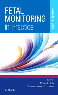 Fetal Monitoring in Practice - 4th Edition - ISBN: 9780702043482, 9780702075858