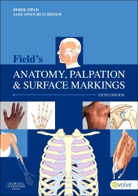 Field's Anatomy, Palpation & Surface Markings - 5th Edition - ISBN: 9780702043550, 9780702052040