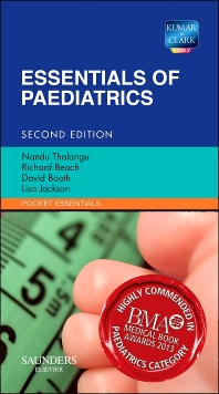 Essentials of Paediatrics, 2nd Edition,Nandu Thalange,Richard Beach,David Booth,Lisa Jackson,ISBN9780702043598