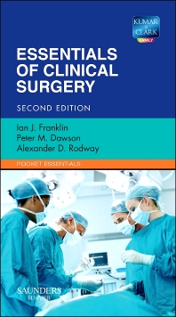 Essentials of Clinical Surgery, 2nd Edition,Ian Franklin,Peter Dawson,Alex Rodway,ISBN9780702043628