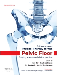 Evidence-Based Physical Therapy for the Pelvic Floor - 2nd Edition - ISBN: 9780702044434, 9780702060731