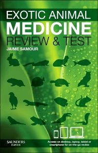 Exotic Animal Medicine - review and test - 1st Edition - ISBN: 9780702044441, 9780702052033