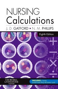 Nursing Calculations - 8th Edition - ISBN: 9780702044526, 9780702059902
