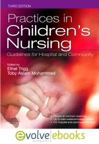Practices in Children's Nursing Text and Evolve eBooks Package - 3rd Edition - ISBN: 9780702044663